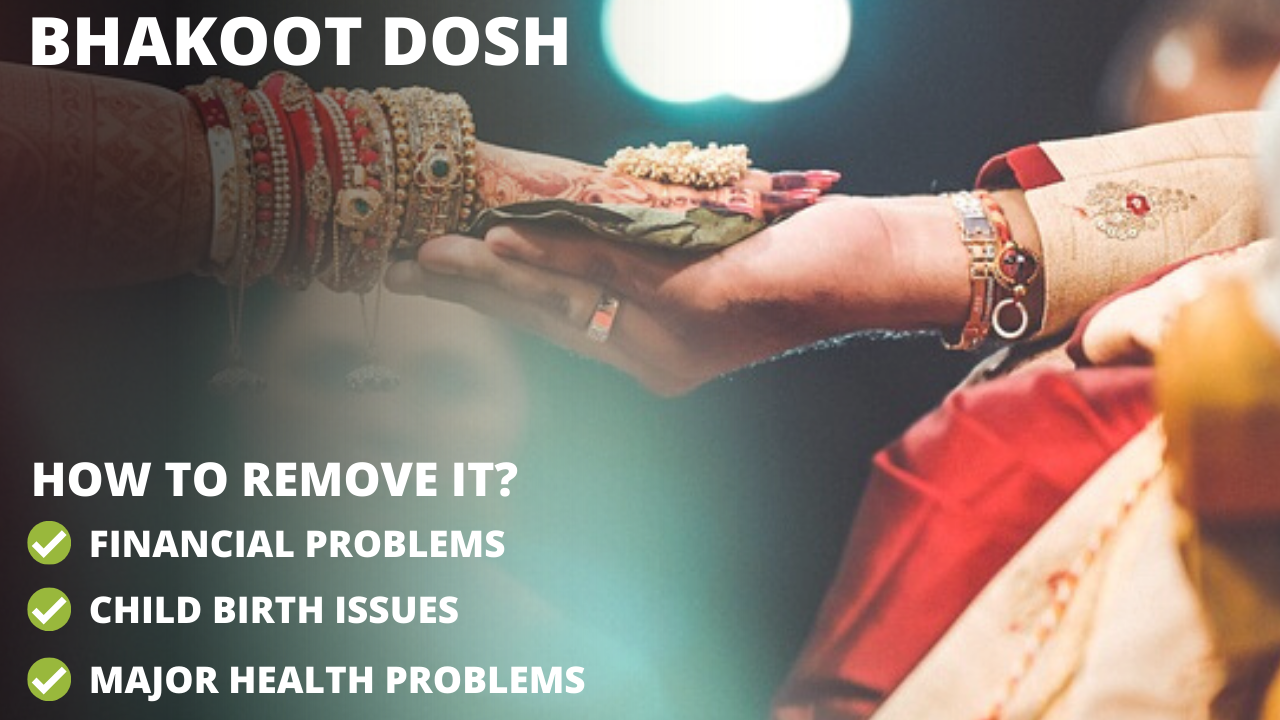 How to Remove Bhakoot Dosh?