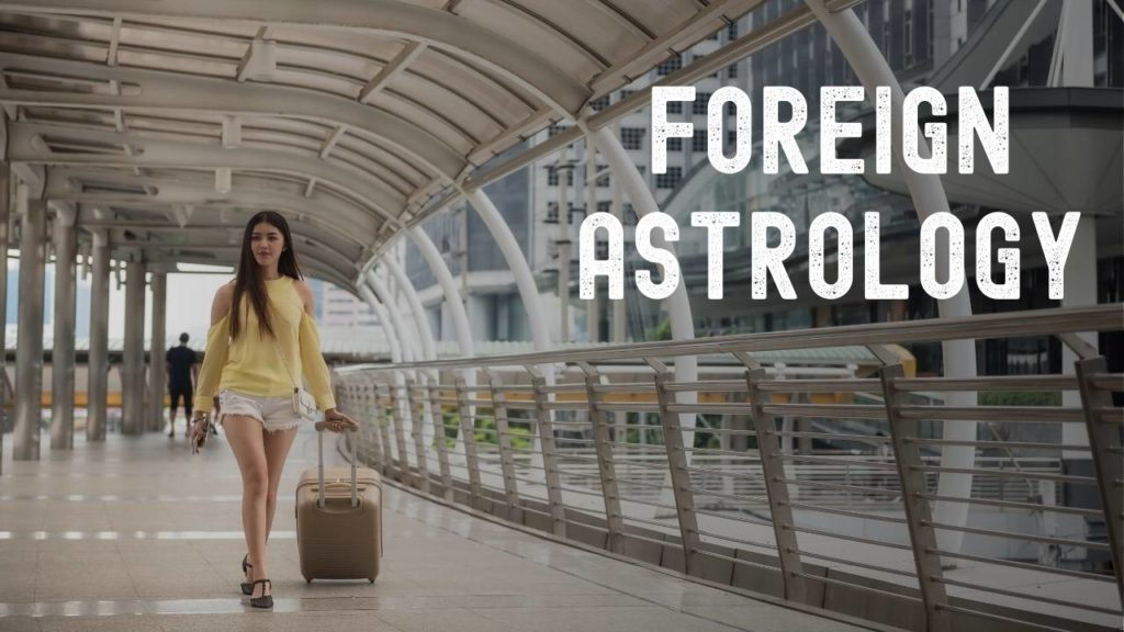 Foreign Settlement and Travel Astrology