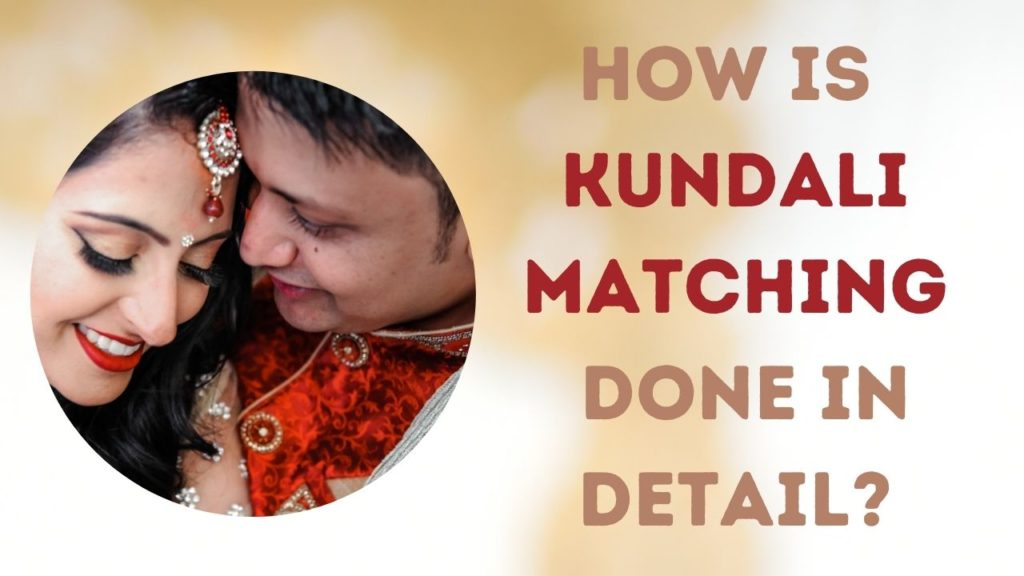 Kundali Matching Done in Detail
