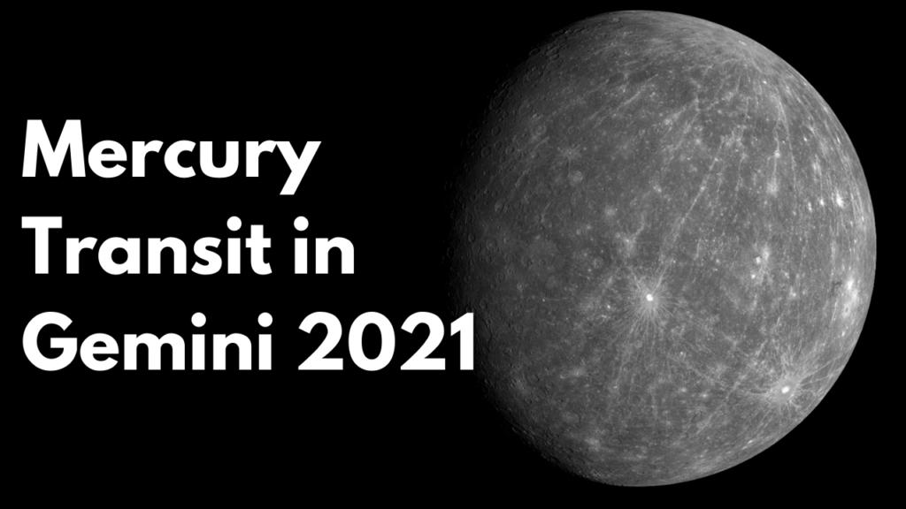 Mercury Transit in Gemini 2021: Gemini, Libra, Scorpio, and Sagittarius will get benefit in Business