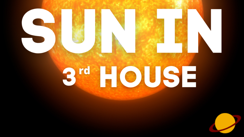 Effects of Sun in 3rd house of the birth chart - Full Explained